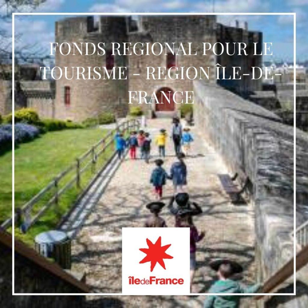 Fonds régional pour le tourisme - Île-de-France
