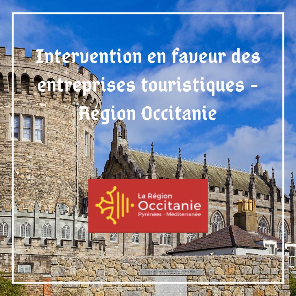 Interventions en faveur des entreprises touristiques - Région Occitanie