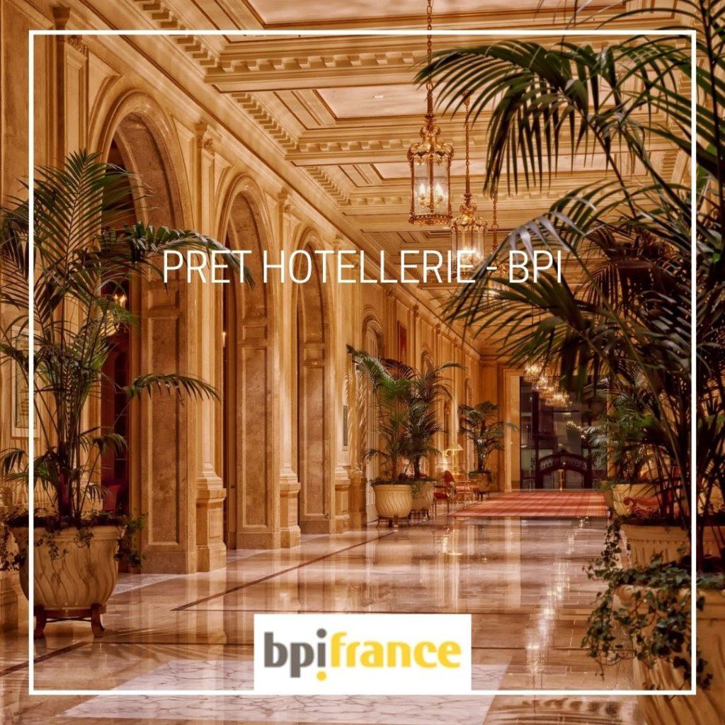 Prêt Hôtellerie - BPI