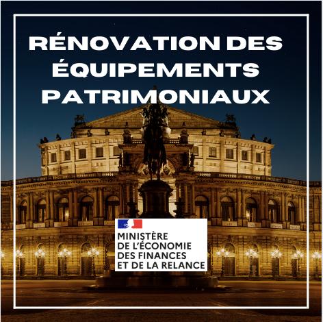 Rénovation des équipements patrimoniaux